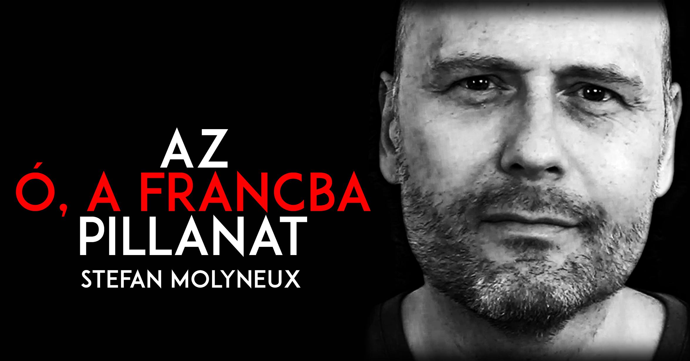 Stefan Molyneux - Az 'Ó, a francba' pillanat