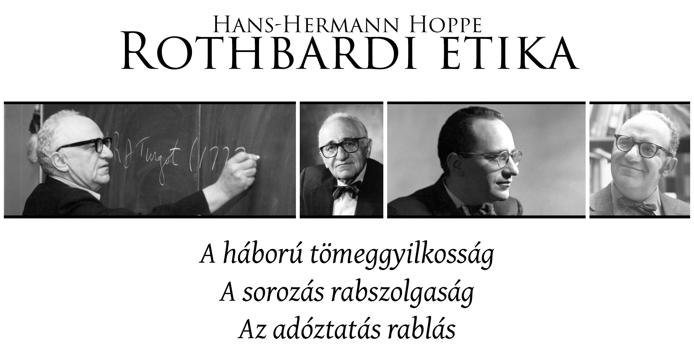 Hans-Hermann Hoppe – Rothbardi etika